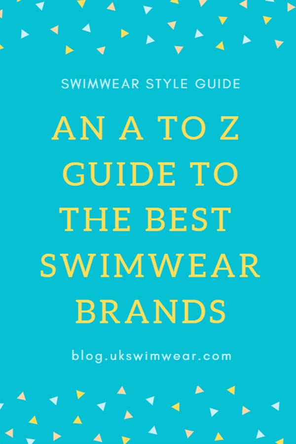 A to Z guide to the best swimwear brands
