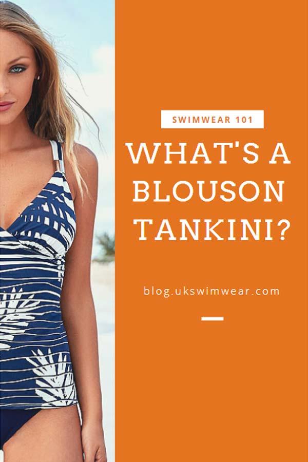 WHAT IS A BLOUSON TANKINI?