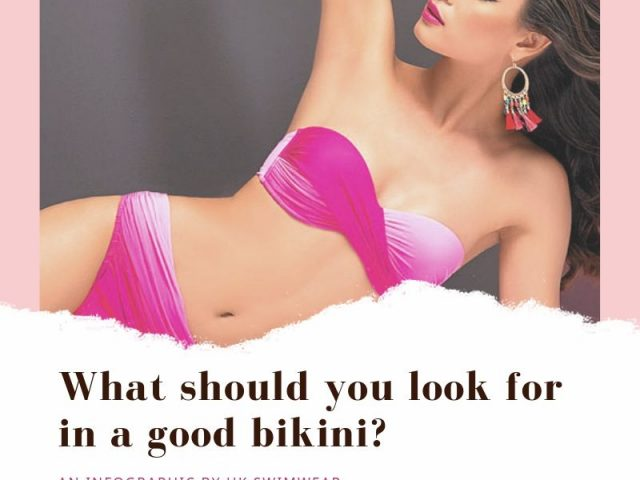What should you look for in a good bikini?